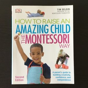 The Montessori Way Parenting Guide